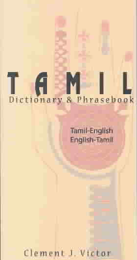 Tamil Dictionary & Phrasebook By Victor, Clement J.